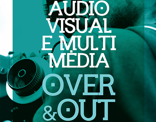 XXIII Semana Internacional do Audiovisual e Multimédia - Over & Out 2020