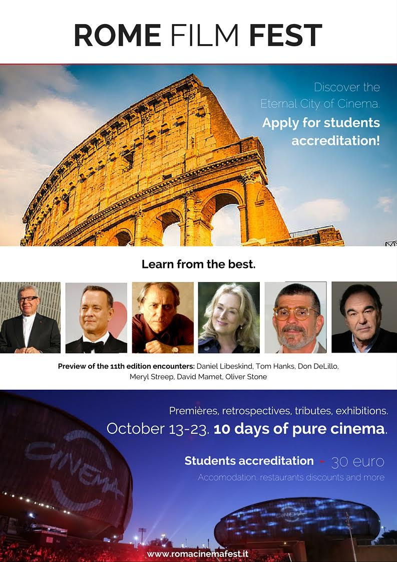 Students' accreditation for the 11th Rome Film Fest ( 13 | 23 October ) are  now open. The accreditation, for a special price 30 euros, gives access to  all ...